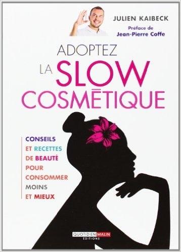 Livre de Julien Slow Cosmétique